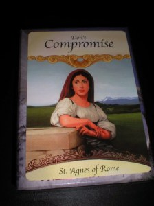 angel cards, messages from saints and angels, don't compromise, stand your ground, live honestly