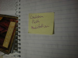 post it notes, meditation, the golden  path, reminders